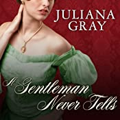 A Gentleman Never Tells: Affairs by Moonlight, Book 2 | Juliana Gray