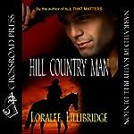 Hill Country Man | Loralee Lillibridge