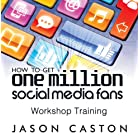 One Million Fans – Take Your Social Media to the Next Level