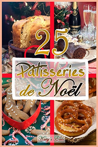 Patisseries de Noel (French Edition)