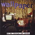 Wallpaper - On the Chewing Gum Ground [Audio CD]<br>$379.00