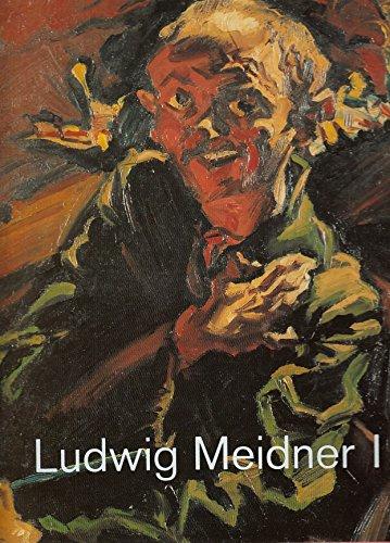 Ludwig Meidner: Zeichner, Maler, Literat, 1884-1966 (2 Volumes) (English and German Edition)