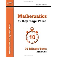 Mathematics for KS3: 10-Minute Tests Book 1