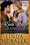 Rania Ropes a Rancher: A Historical Western Romance (Brides with Grit) (Volume 1) by  Linda K. Hubalek in stock, buy online here