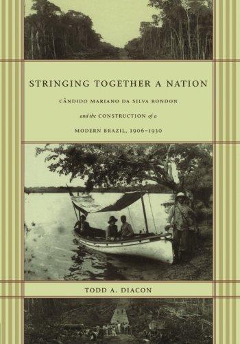 Stringing Together a Nation: Cândido Mariano da Silva...