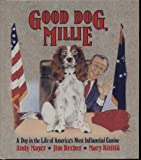 img - for Good Dog, Millie : A Day in the Life of America's Most Influential Canine book / textbook / text book