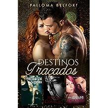 Série Destinos Traçados: A trilogia Paixão em Cativeiro, Feridas Abertas de um Coração Partido e Um Amor de Amigo