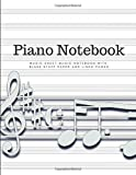 Blank Piano Books For Beginners Kids In Music Lesson - Piano Sheet Music Paper: Songwriting Journal Notebook; Song Writers Lined Log Book, Diary & ... Workbook To Improve Technique For Pianist