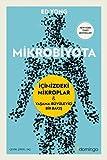 Mikrobiyota: İçimizdeki Mikroplar - Yaşama Büyüleyici Bir Bakış
