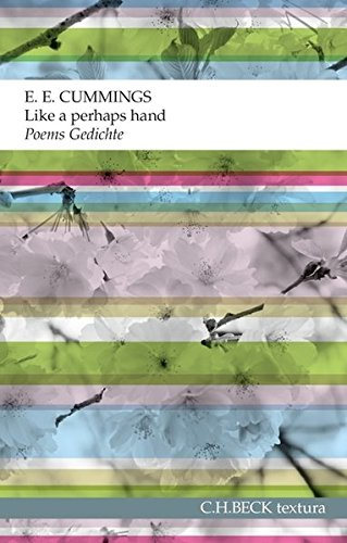 Like a perhaps hand: Poems. Gedichte