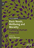 Image of Basic Needs, Wellbeing and Morality: Fulfilling Human Potential