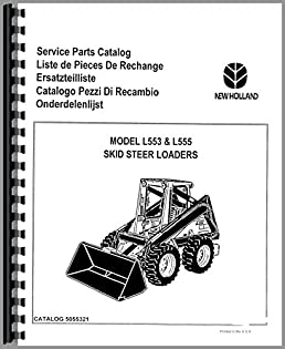 new holland l555 skid steer parts manual new holland manuals rh amazon com Used New Holland Skid Steer New Holland Skid Steer Part