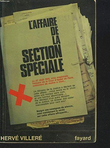 L'affaire de la section spéciale Broché – 1973 Hervé Villeré Fayard B0000DLJWS Histoire Contemporaine