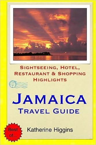 Sightseeing Jamaica Travel Guide Restaurant /& Shopping Highlights Hotel