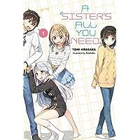 A Sister's All You Need, Vol. 1 (light novel)