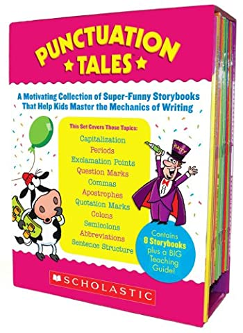 Punctuation Tales: A Motivating Collection of Super-Funny Storybooks That Help Kids Master the Mechanics of (Grammar Tales Box Set)