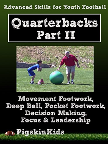 Advanced Skills for Youth Football: Quarterbacks Part 2 ()