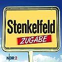 Stenkelfeld: Zugabe Hörbuch von Harald Wehmeier, Detlev Gröning Gesprochen von: Harald Wehmeier, Detlev Gröning