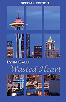 Wasted Heart (Special Edition) (Virginia Clan Book 1) by [Galli, Lynn]