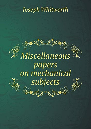 Miscellaneous papers on mechanical subjects pdf epub