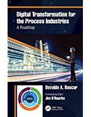 Digital Transformation for the Process Industries: A Roadmap