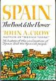 img - for Spain: The root and the flower; a history of the civilization of Spain and of the Spanish people book / textbook / text book