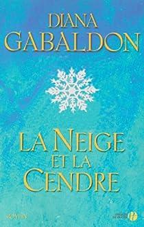 Outlander, tome 6 : La neige et la cendre par Gabaldon