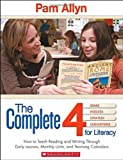 The Complete 4 for Literacy, Pam Allyn, 043902644X