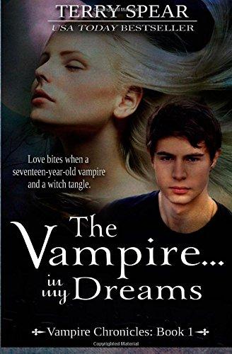 The Vampire...In My Dreams (Vampire Chronicles) (Volume 1) ebook