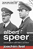Albert Speer: Conversations with Hitler's Architect