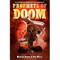 Prophets of Doom: The Unofficial and Unauthorised Guide