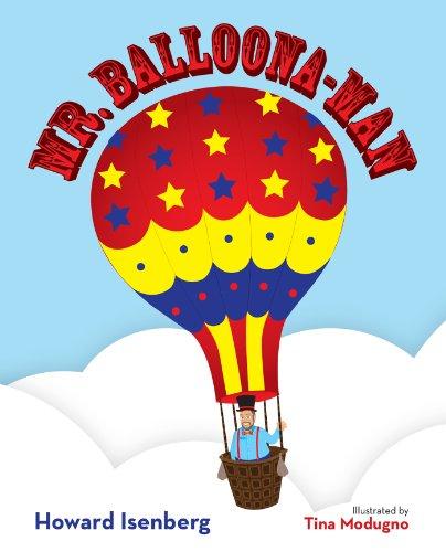 Mr. Balloona-Man by [Isenberg, Howard]