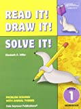 Read it! draw it! solve it! : problem solving with animal themes. Grade 1