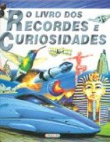 O Livro Dos Recordes E Curiosidades