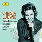 Christa Ludwig-Meine Dirigenten