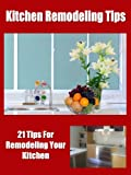 Small Kitchen Renovations Kitchen Remodeling Tips