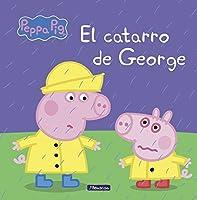 El Catarro De George (Peppa Pig. Primeras