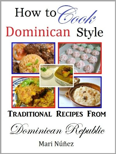 How to Cook Dominican Style by Mari Núñez