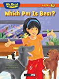 img - for Which Pet Is Best? (We Read Phonics - Level 2 (Quality)) book / textbook / text book