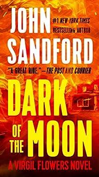 Dark of the Moon (A Virgil Flowers Novel, Book 1) by [Sandford, John]