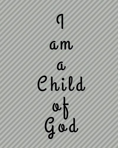 (I am a Child of God: Gray Diagonal Stripes Cover, 8x10