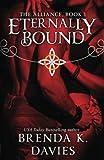 Eternally Bound (The Alliance) (Volume 1)