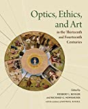 img - for Optics, Ethics, and Art in the Thirteenth and Fourteenth Centuries: Looking into Peter of Limoges's Moral Treatise on the Eye (Studies and Texts) book / textbook / text book