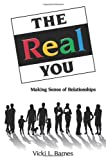 The Real YOU, Vicki L. Barnes, 1937928543