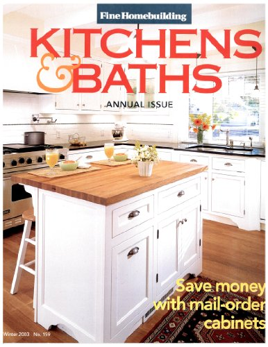 Kitchen Installing Cabinets (Fine Homebuilding 159 KITCHENS & BATHS (Fine Homebuilding, 159))