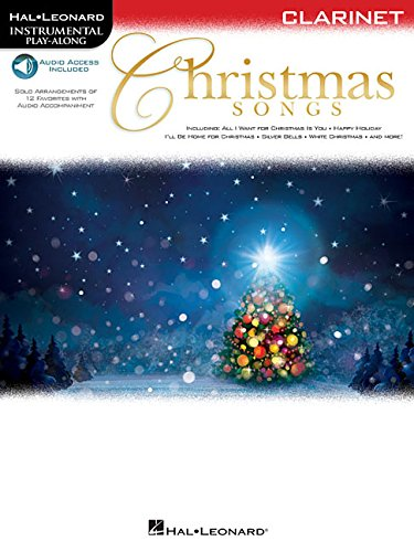 Christmas Songs for Clarinet: Instrumental Play-Along (Hal Leonard Instrumental Play-along) (Christmas Songs Clarinet For)