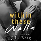 Within These Walls: Book 1 | J.L. Berg