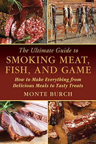 Treat Outdoor Art (The Ultimate Guide to Smoking Meat, Fish, and Game: How to Make Everything from Delicious Meals to Tasty Treats)