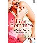 A Fine Romance: Aisle Bound, Book 2 | Christi Barth