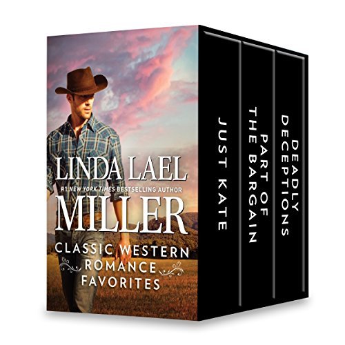 b055468971f Linda Lael Miller Classic Western Romance Favorites  An Anthology